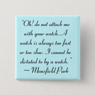 Bóton Quadrado 5.08cm Ataque-me com suas citações de Jane Austen do