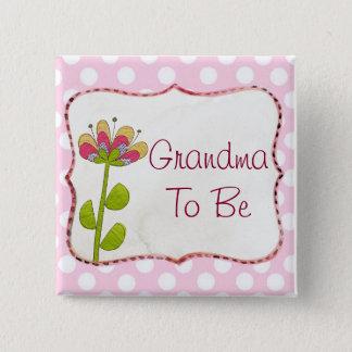 Bóton Quadrado 5.08cm Avó a ser botão cor-de-rosa do chá de fraldas da