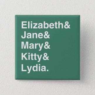 Bóton Quadrado 5.08cm Botão da lista de nomes das irmãs do orgulho & do