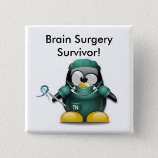 Bóton Quadrado 5.08cm Botão do sobrevivente da cirurgia de cérebro