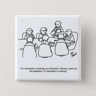 Bóton Quadrado 5.08cm Botão engraçado do humor da reunião de negócios