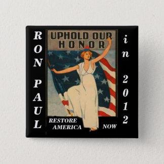 Bóton Quadrado 5.08cm Confirme nossa honra Ron Paul 2012