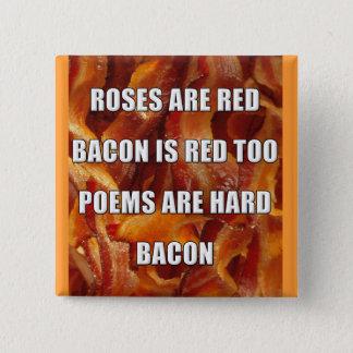 Bóton Quadrado 5.08cm Crachá engraçado do botão do poema do bacon