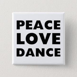 Bóton Quadrado 5.08cm Dança do amor da paz