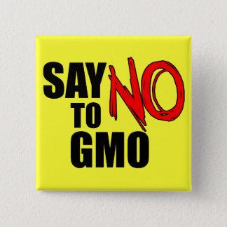 Bóton Quadrado 5.08cm Diga NÃO a GMO