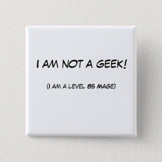 Bóton Quadrado 5.08cm Eu não sou um geek!