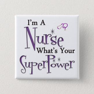 Bóton Quadrado 5.08cm Eu sou uma enfermeira