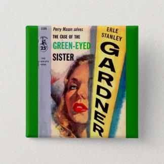 Bóton Quadrado 5.08cm Exemplo do pedreiro de Perry da irmã Verde-Eyed