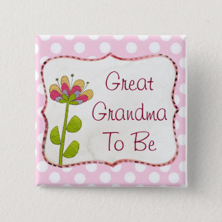 Bóton Quadrado 5.08cm Grande avó a ser botão cor-de-rosa do chá de