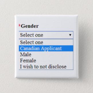 Bóton Quadrado 5.08cm Identidade do género: Candidato canadense