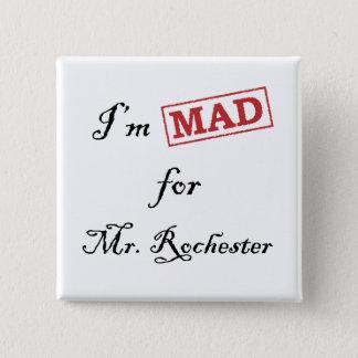 Bóton Quadrado 5.08cm Louco para o Sr. Rochester