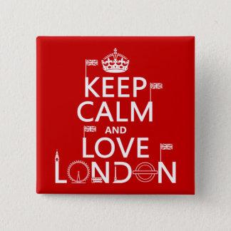 Bóton Quadrado 5.08cm Mantenha a calma e ame Londres