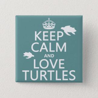 Bóton Quadrado 5.08cm Mantenha a calma e ame tartarugas