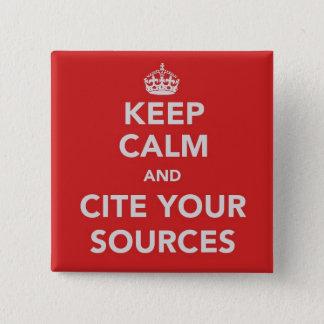 Bóton Quadrado 5.08cm Mantenha a calma e mencione seu botão das fontes