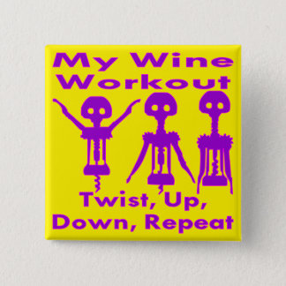 Bóton Quadrado 5.08cm Minha torção do exercício do vinho acima abaixo da
