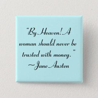 Bóton Quadrado 5.08cm Mulher não confiada com citações de Jane Austen do
