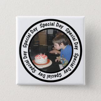 Bóton Quadrado 5.08cm O círculo especial do quadro do dia adiciona sua