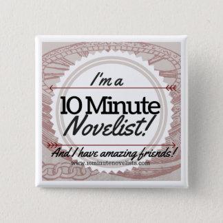 Bóton Quadrado 5.08cm O crachá minuto do oficial de 10 escritores!