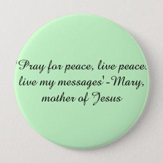 Bóton Redondo 10.16cm Mary, mãe de Jesus cita o pino do botão