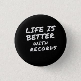 Bóton Redondo 2.54cm A vida é melhor com botão dos registros