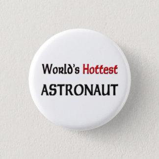 Bóton Redondo 2.54cm O astronauta o mais quente dos mundos