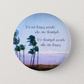 """Bóton Redondo 5.08cm """"As pessoas gratas"""" citam a foto das palmeiras de"""