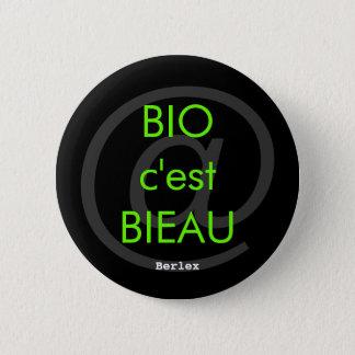 Bóton Redondo 5.08cm Biológico é Bieau
