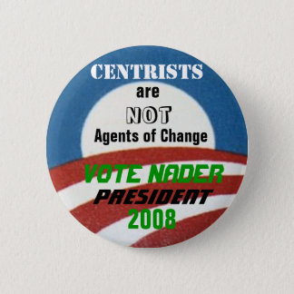 Bóton Redondo 5.08cm Botão do Anti-Centrista de Nader