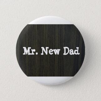 Bóton Redondo 5.08cm Botão do novo papai
