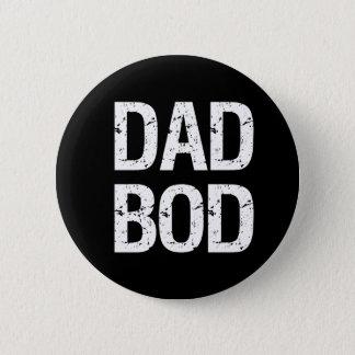Bóton Redondo 5.08cm Botão engraçado do corpo do pai