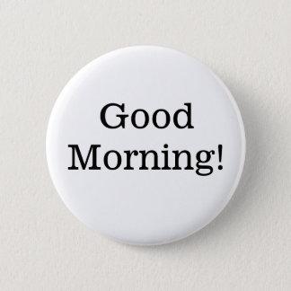 Bóton Redondo 5.08cm Botão simples preto e branco do bom dia