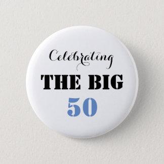 Bóton Redondo 5.08cm Comemorando os 50 GRANDES - botão