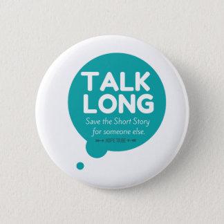Bóton Redondo 5.08cm Da conversa botão por muito tempo - apoio da