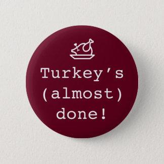 """Bóton Redondo 5.08cm De """"Pin quase feito da gravidez Turquia"""""""