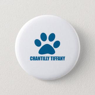 BÓTON REDONDO 5.08CM DESIGN DO CAT DE CHANTILLY TIFFANY