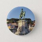 Bóton Redondo 5.08cm Estátua equestre do rei José Eu, Lisboa
