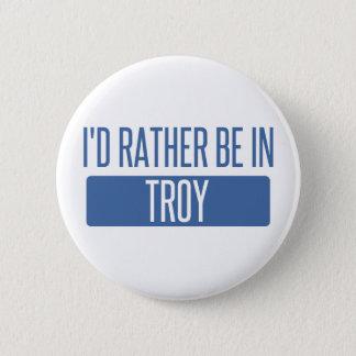 Bóton Redondo 5.08cm Eu preferencialmente estaria em Troy NY