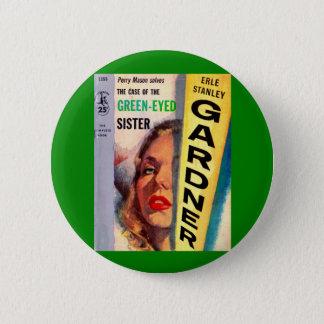 Bóton Redondo 5.08cm Exemplo do pedreiro de Perry da irmã Verde-Eyed