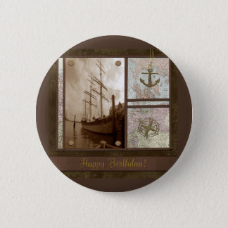Bóton Redondo 5.08cm Feliz aniversario, navios altos, âncora, mapas,