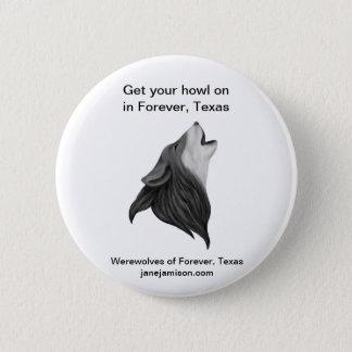 Bóton Redondo 5.08cm Homens-lobo do Forever, botão de Texas