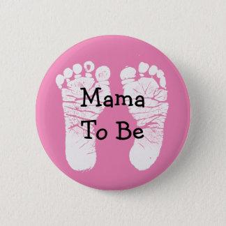 Bóton Redondo 5.08cm Mama a ser botão cor-de-rosa do chá de fraldas de