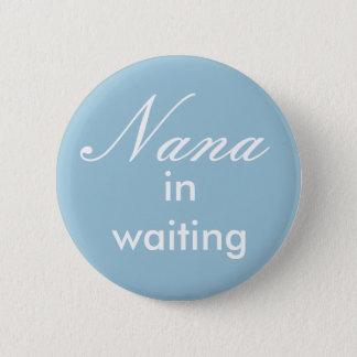 Bóton Redondo 5.08cm Nana no botão de espera