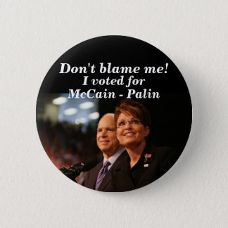 Bóton Redondo 5.08cm Não me responsabilize! , Eu votei para, McCain -…