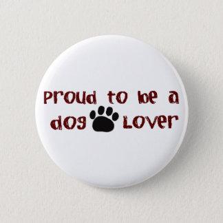 Bóton Redondo 5.08cm Orgulhoso ser um amante do cão