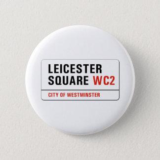 Bóton Redondo 5.08cm Quadrado de Leicester, sinal de rua de Londres
