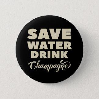 Bóton Redondo 5.08cm Salvar a água, bebida Champagne