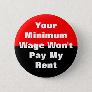Bóton Redondo 5.08cm seu salário mínimo não pagará meu aluguel