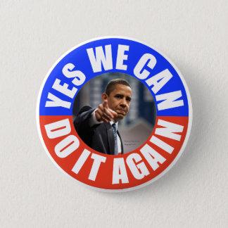Bóton Redondo 5.08cm Sim nós podemos fazê-lo outra vez Obama