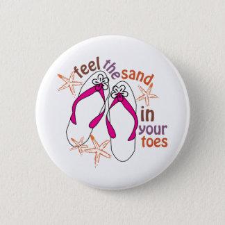 Bóton Redondo 5.08cm Sinta a areia em seus dedos do pé