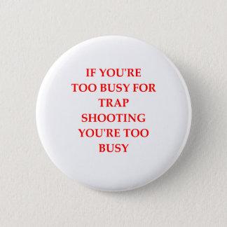 Bóton Redondo 5.08cm tiro de armadilha